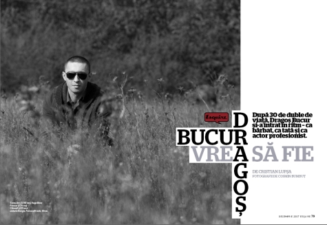 Esquire - Decembrie 2007 - Dragos Bucur